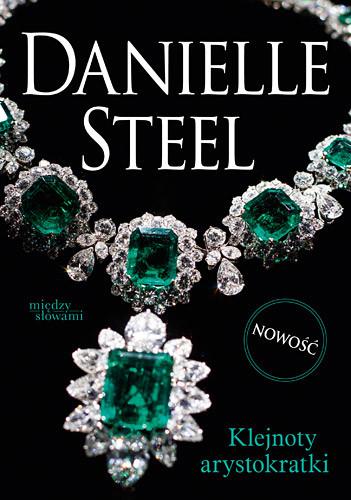 okładka Klejnoty arystokratki, Książka | Steel Danielle