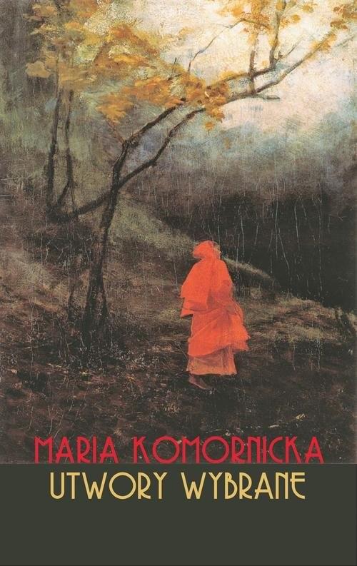 okładka Utwory wybrane, Książka | Komornicka Maria