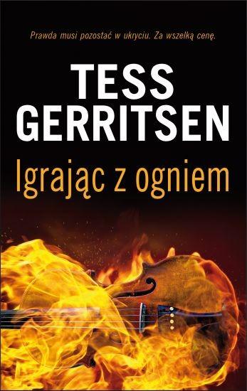 okładka Igrając z ogniem, Książka | Tess Gerritsen