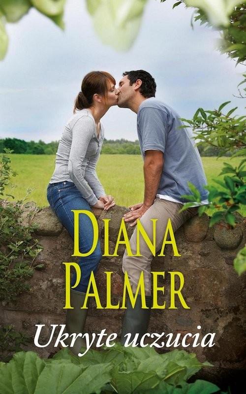 okładka Ukryte uczucia, Książka | Diana Palmer