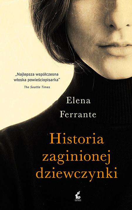 okładka Historia zaginionej dziewczynki, Książka | Ferrante Elena