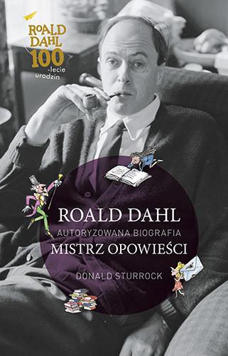 okładka Roald Dahl. Mistrz opowieści, Książka | Sturrock Donald