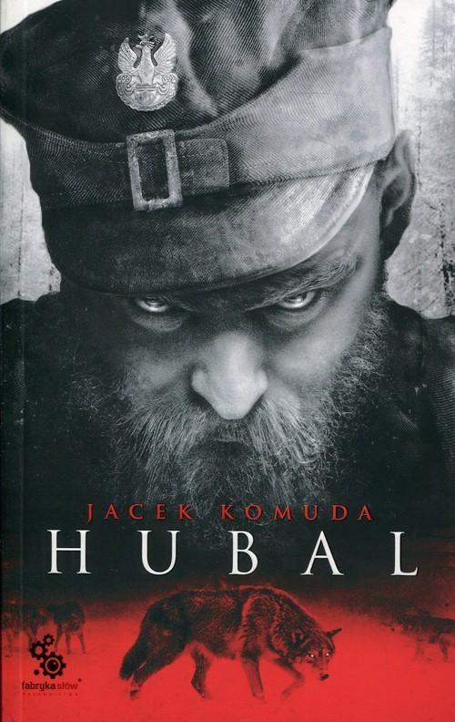 okładka Hubal, Książka | Komuda Jacek