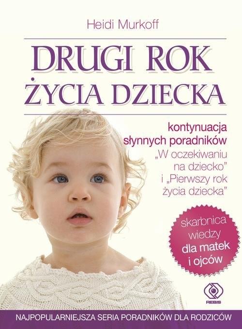 okładka Drugi rok życia dzieckaksiążka      Murkoff Heidi, Mazel Sharon