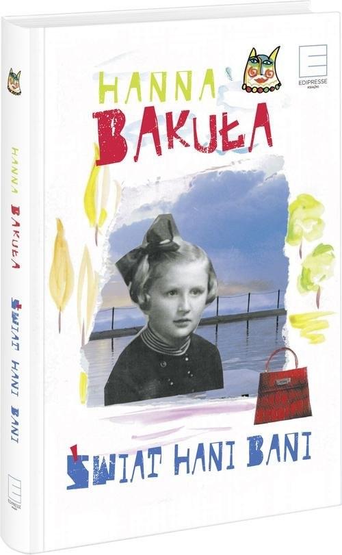 okładka Świat Hani Bani, Książka | Hanna Bakuła