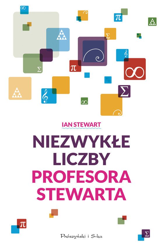 okładka Niezwykłe liczby profesora Stewarta, Książka | Stewart Ian
