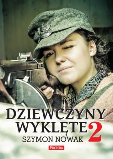 okładka Dziewczyny wyklęte 2, Książka | Nowak Szymon