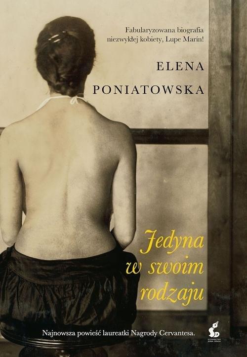 okładka Jedyna w swoim rodzaju, Książka | Elena Poniatowska