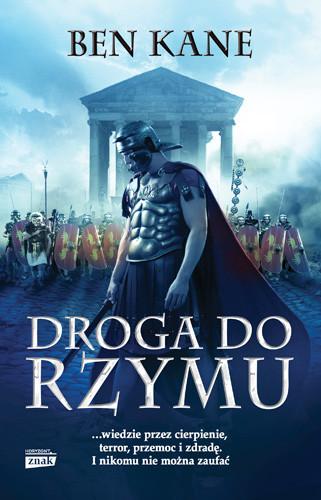 okładka Droga do Rzymu, Książka | Kane Ben