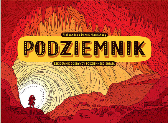 okładka Podziemnik, Książka | Mizielińska Aleksandra, Mizieliński Daniel