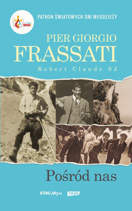 okładka Pier Giorgio Frassati , Książka | Claude Robert