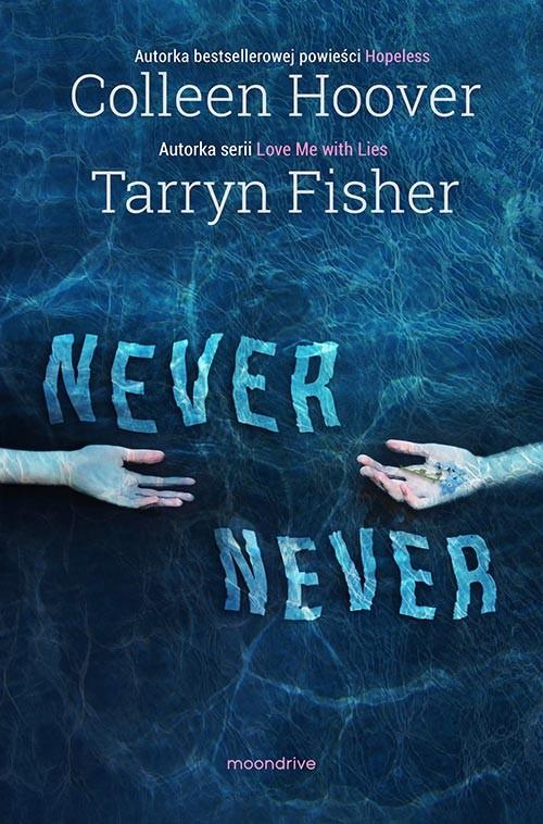 okładka Never Never, Książka | Colleen Hoover, Tarryn Fisher