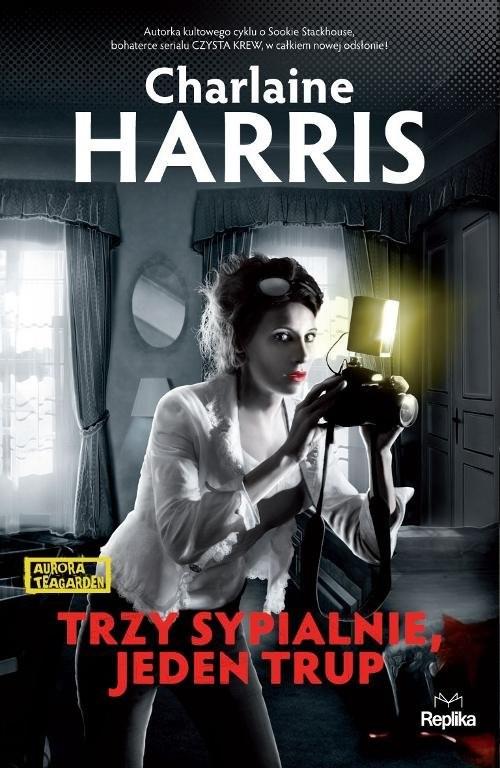 okładka Trzy sypialnie, jeden trup, Książka | Charlaine Harris