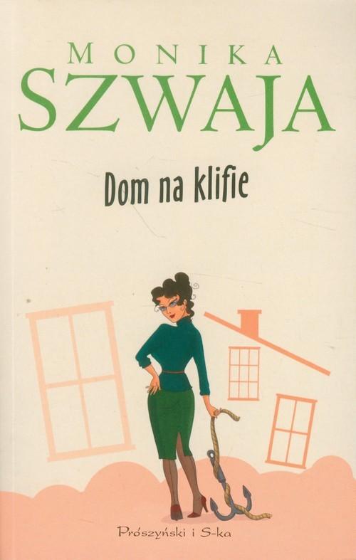 okładka Dom na klifie, Książka | Szwaja Monika
