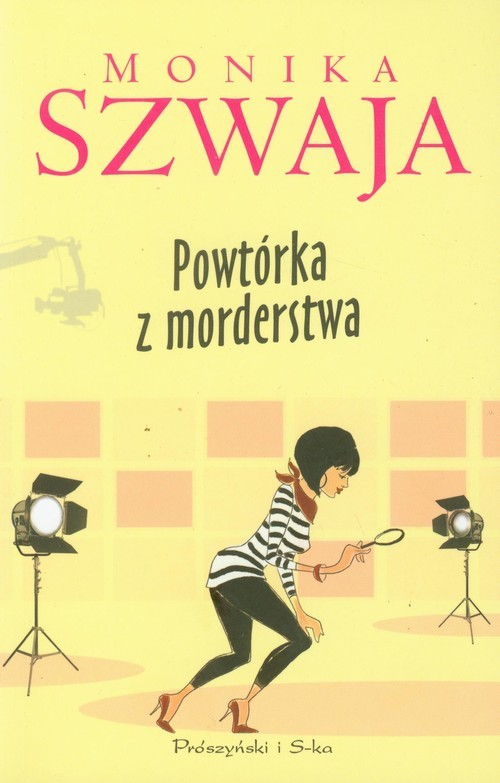 okładka Powtórka z morderstwa, Książka | Monika Szwaja