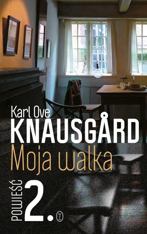 okładka Moja walka. Księga 2, Książka | Ove Knausgård Karl
