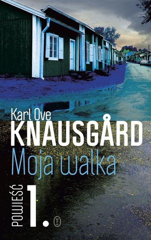 okładka Moja walka. Księga 1, Książka | Ove Knausgård Karl