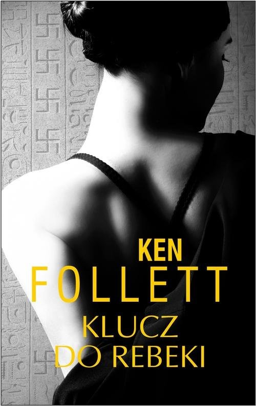 okładka Klucz do Rebeki, Książka | Ken Follett