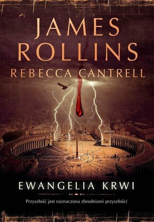 okładka Ewangelia krwi, Książka | James Rollins, Rebecca Cantrell