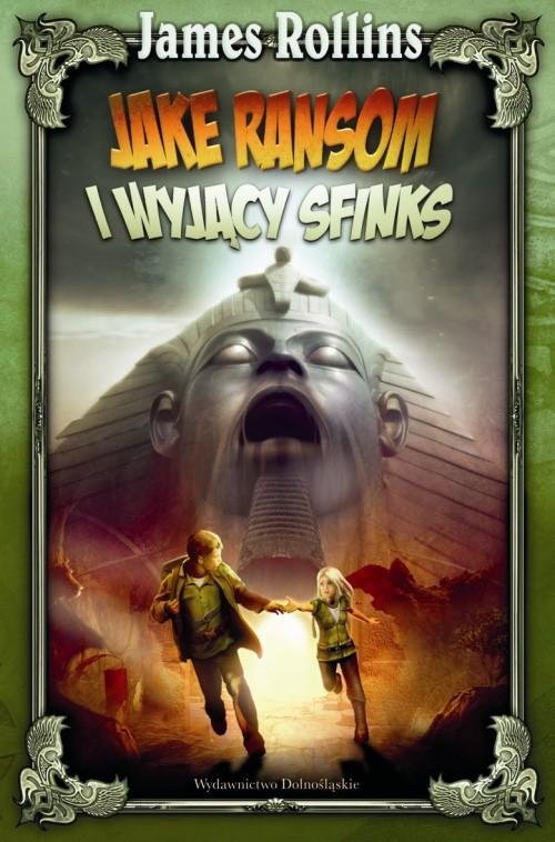okładka Jake Ransom i Wyjący Sfinksksiążka |  | Rollins James
