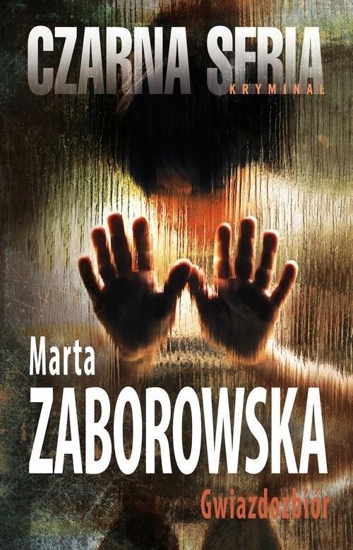 okładka Gwiazdozbiór, Książka | Marta Zaborowska