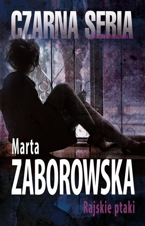 okładka Rajskie ptaki, Książka | Marta Zaborowska