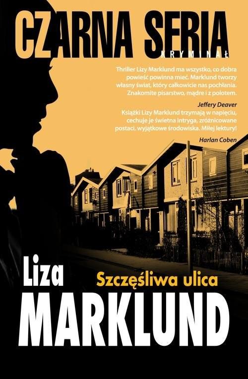 okładka Szczęśliwa ulica, Książka | Liza Marklund