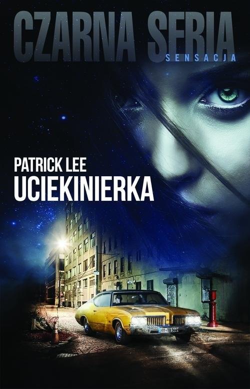 okładka Uciekinierka, Książka | Lee Patrick