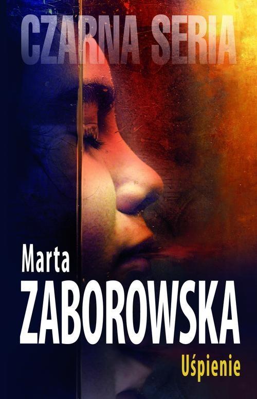 okładka Uśpienie, Książka | Marta Zaborowska