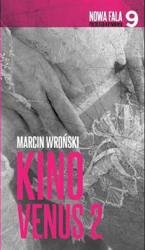 okładka Kino Venus 2, Książka | Wroński Marcin