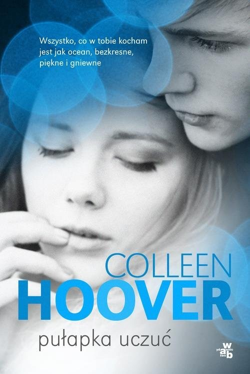 okładka Pułapka uczuć. KsiążkaHoover Colleen