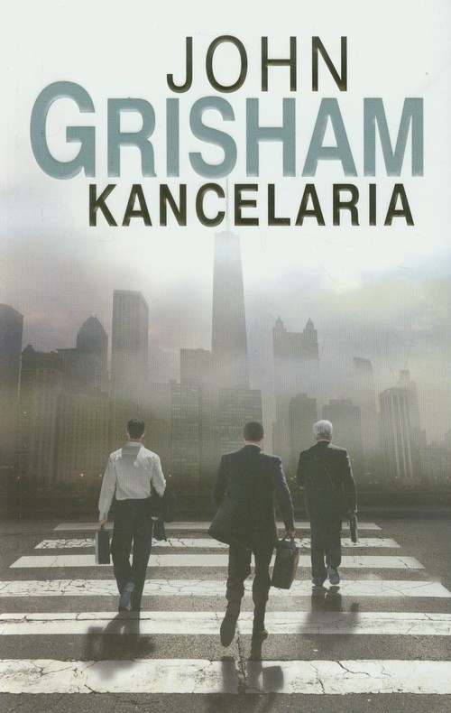 okładka Kancelariaksiążka      John  Grisham