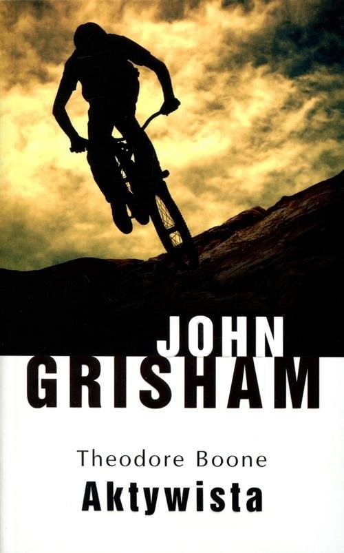 okładka Theodore Boone Aktywista, Książka | John  Grisham