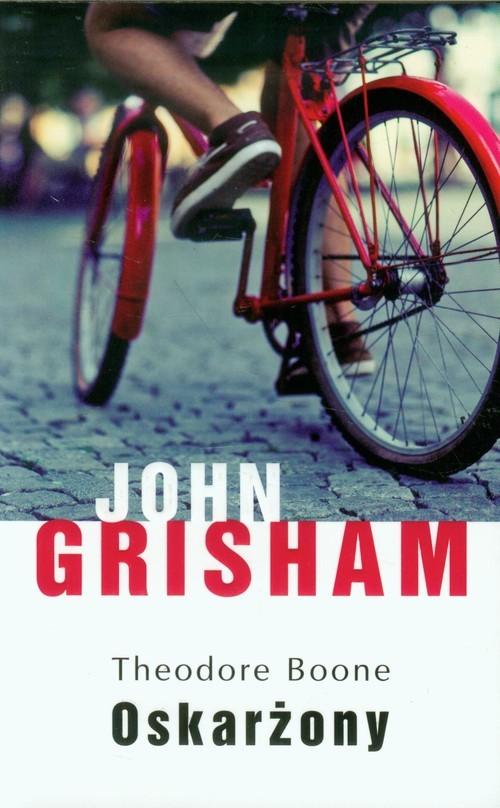 okładka Theodore Boone Oskarżony, Książka | John  Grisham