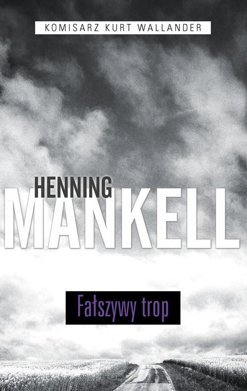 okładka Fałszywy trop. Tom 5, Książka | Henning Mankell