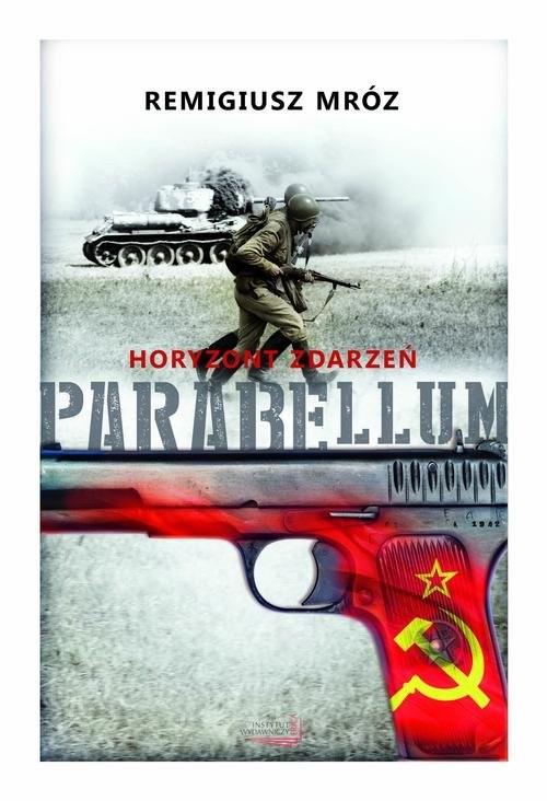 okładka Parabellum. Tom 2- Horyzont zdarzeń, Książka | Mróz Remigiusz