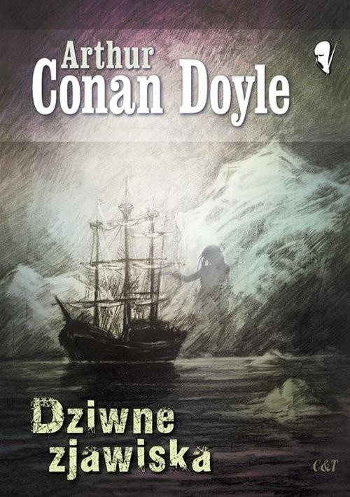 okładka Dziwne zjawiska. KsiążkaDoyle Arthur Conan