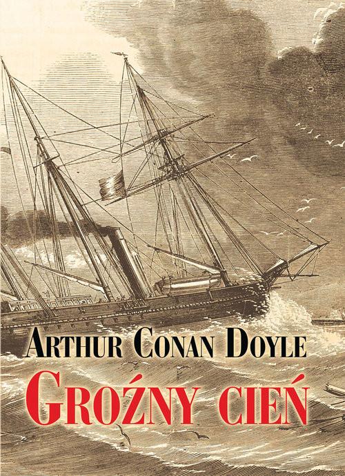 okładka Groźny cień. KsiążkaDoyle Arthur Conan