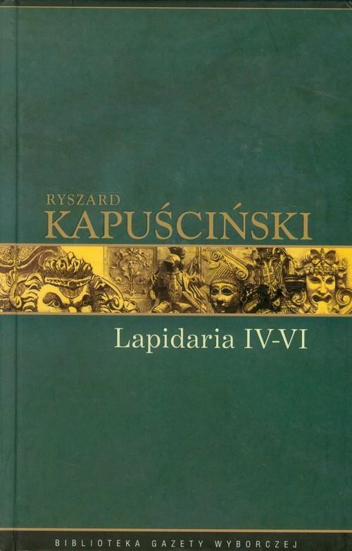 okładka Lapidaria  IV-VI Tom 7książka |  | Kapuściński Ryszard