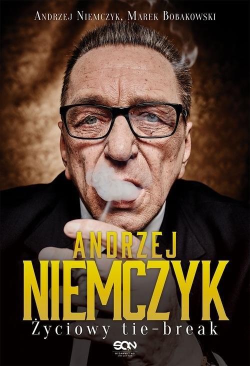 okładka Andrzej Niemczyk. Życiowy tie-break, Książka | Andrzej Niemczyk, Marek Bobakowski