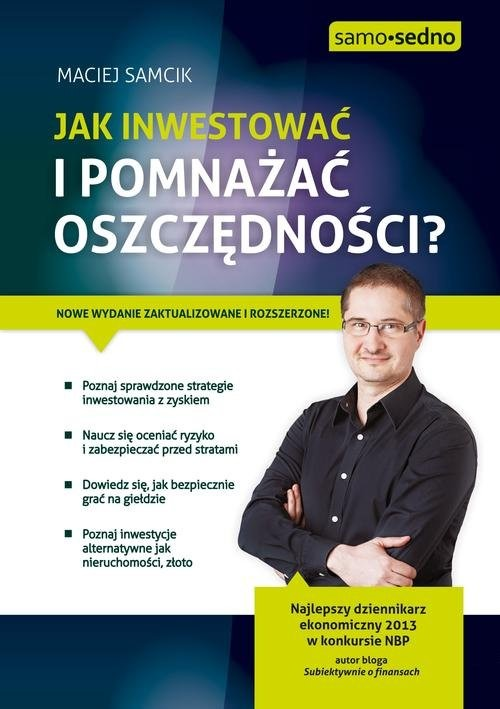 okładka Jak inwestować i pomnażać oszczędności?, Książka   Samcik Maciej
