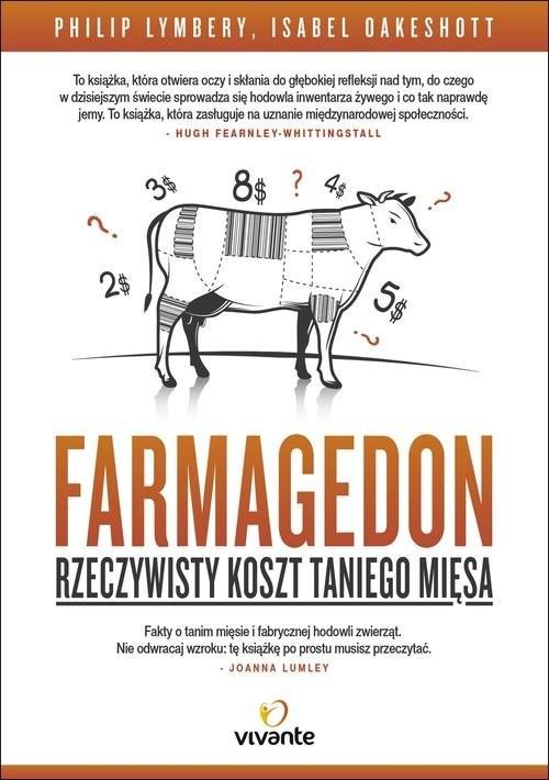 okładka Farmagedon. Rzeczywisty koszt taniego mięsa, Książka | Philip Lymbery, Isabel Oakeshott