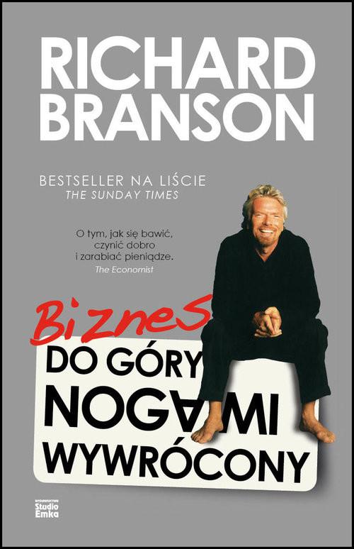 okładka Biznes do góry nogami wywrócony, Książka | Branson Richard