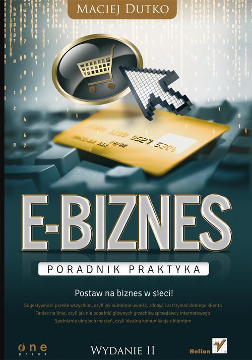 okładka E-biznes. Poradnik praktyka, Książka | Dutko Maciej