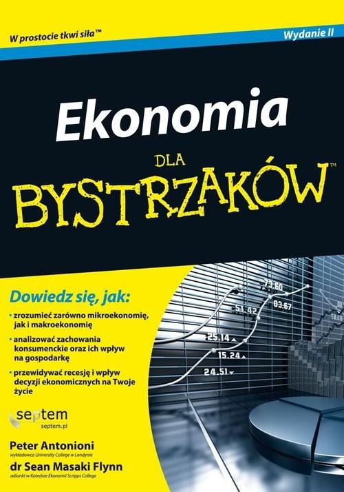 okładka Ekonomia dla bystrzaków, Książka | Antonioni Peter, Masaki Flynn Sean