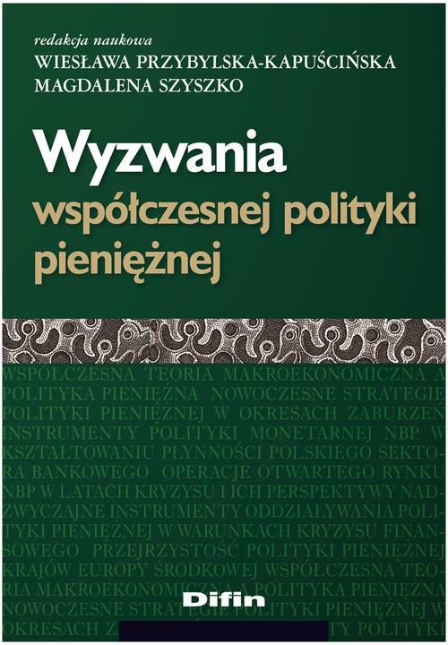 okładka Wyzwania współczesnej polityki pieniężnej, Książka  