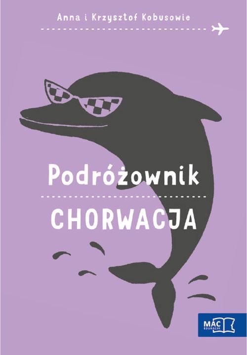 okładka Podróżownik. Chorwacja, Książka | Anna Kobus, Krzysztof Kobus