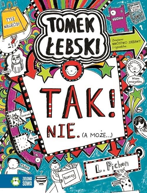 okładka Tomek Łebski. Tom 8. Tak! Nie (a może..), Książka | Pichon Liz