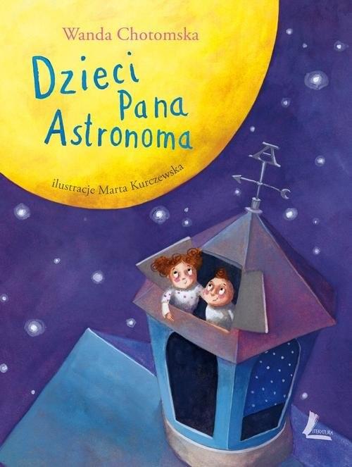 okładka Dzieci Pana Astronomaksiążka      Chotomska Wanda