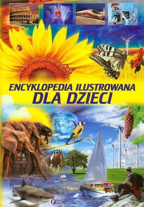 okładka Encyklopedia ilustrowana dla dzieci, Książka | zbiorowa praca
